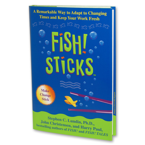 Fish sticks book creators of fish philosophy training for Fish philosophy book