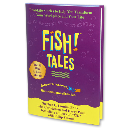 Fish tales book creators of fish philosophy training for Fish philosophy book