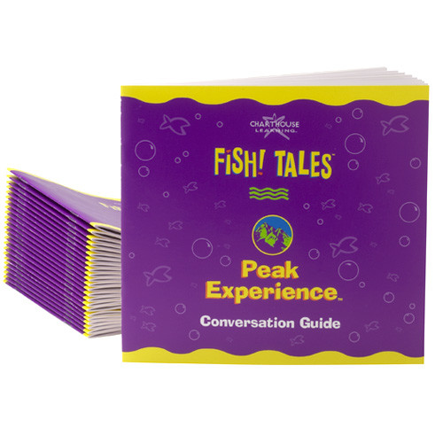 FISH! Tales Peak Experience Conversation Guide