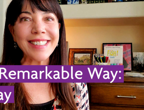 A Remarkable Way – Play